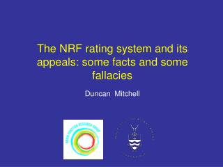 The NRF rating system and its appeals: some facts and some fallacies