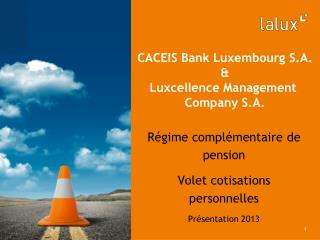 CACEIS Bank Luxembourg S.A. & Luxcellence Management  Company S.A.