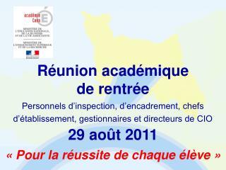 Réunion  académique de  rentrée