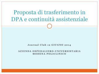 Proposta di trasferimento in DPA e continuità assistenziale
