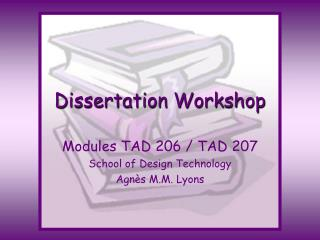 Dissertation Workshop