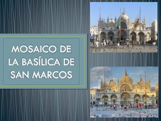 MOSAICO DE LA BASÍLICA DE SAN MARCOS