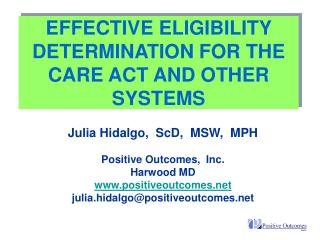 EFFECTIVE ELIGIBILITY DETERMINATION FOR THE CARE ACT AND OTHER SYSTEMS