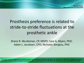 Prosthesis preference is related to stride-to-stride fluctuations at the prosthetic ankle