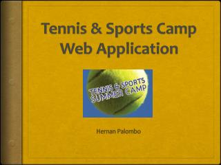 Tennis  Sports Camp Web Application