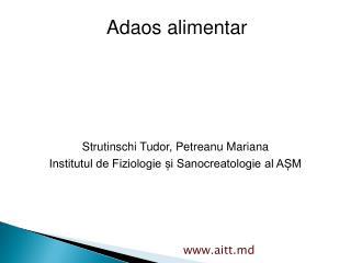 Strutinschi Tudor, Petreanu Mariana Institutul de Fiziologie și Sanocreatologie al AȘM