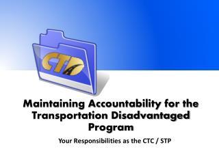 Maintaining Accountability for the Transportation Disadvantaged Program