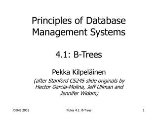 Principles of Database Management Systems  4.1: B-Trees