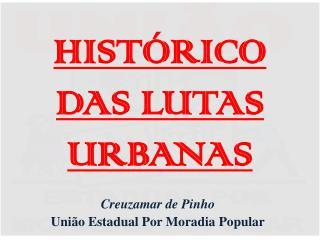 HISTÓRICO DAS LUTAS URBANAS