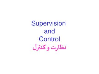 Supervision  and Control