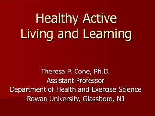 Healthy Active Living and Learning