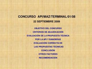 CONCURSO  API/MAZ/TERMINAL/01/08 22 SEPTIEMBRE 2009