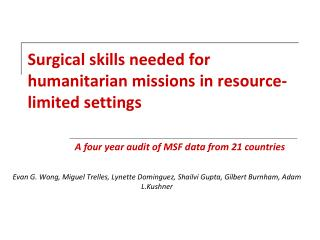 Surgical skills needed for humanitarian missions in resource-limited settings