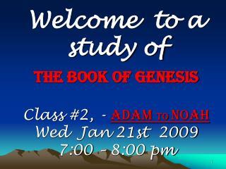 Bible Study – Genesis Ch 2-5