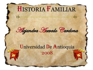 H ISTORIA  F AMILIAR