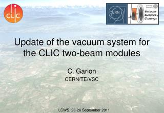 Update of the vacuum  system  for the CLIC two-beam modules