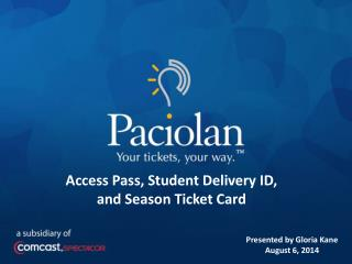 Access Pass, Student Delivery ID, and Season Ticket Card