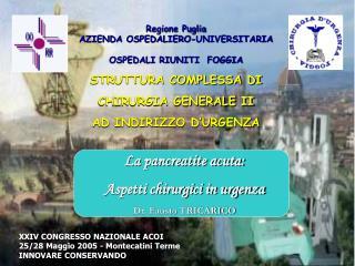 Regione Puglia AZIENDA OSPEDALIERO-UNIVERSITARIA OSPEDALI RIUNITI  FOGGIA STRUTTURA COMPLESSA DI