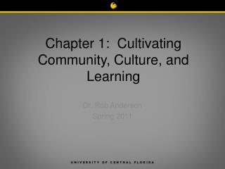 Chapter 1:  Cultivating Community, Culture, and Learning