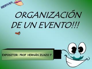 EXPOSITOR: PROF HERNÁN ZUAZO F.