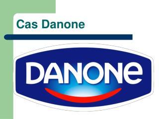 Cas Danone
