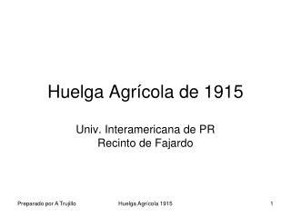 Huelga Agr�cola de 1915