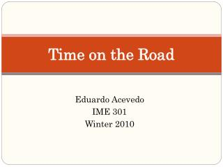 Time on the Road