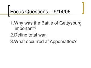 Focus Questions � 9/14/06