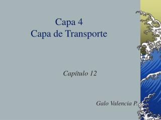 Capa 4 Capa de Transporte