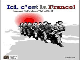 La guerre � l'ind�pendance d'Alg�rie, 1954-62