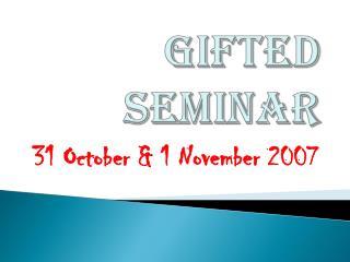 Gifted Seminar