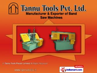 Vertical Band Saw Machine &  Special Purpose Machine