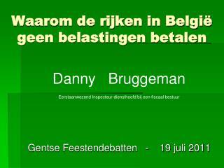Waarom de rijken in België geen belastingen betalen