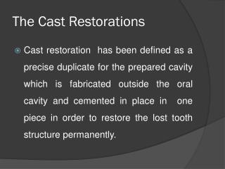 The Cast Restorations