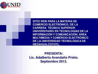 PRESENTA: Lic. Adalberto Avendaño Prieto. Septiembre 2013.