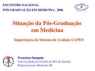 ENCONTRO NACIONAL  PÓS-GRADUAÇÃO EM MEDICINA - 2006