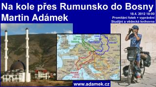 Na kole přes Rumunsko do Bosny Martin Adámek