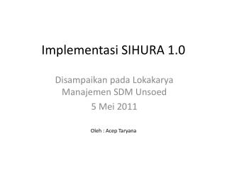 Implementasi SIHURA 1.0
