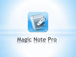 Magic Note Pro