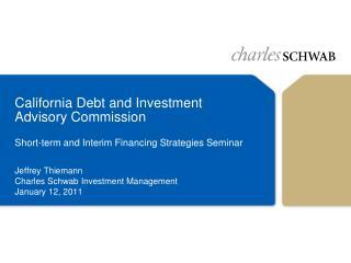 Jeffrey Thiemann Charles Schwab Investment Management January 12, 2011