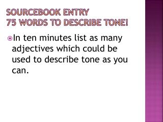 Sourcebook Entry 75 Words to Describe Tone!