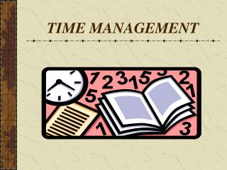 TIME MANAGEMENT - PowerPoint Presentation