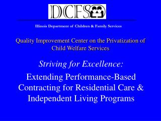 Quality Improvement Center on the Privatization of  Child Welfare Services