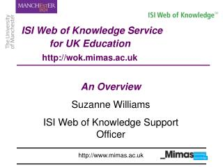 ISI Web of Knowledge Service  for UK Education