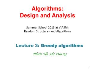 Algorithms:  Design and Analysis Summer School 2013 at VIASM:  Random Structures and Algorithms