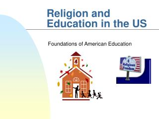 Religion and Education in the US