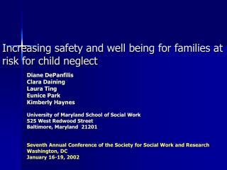 Increasing safety and well being for families at risk for child neglect