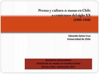 Seminario Internacional Historia de los medios en América Latina Buenos Aires, Septiembre 2011