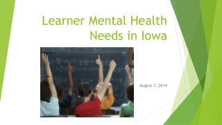 Learner Mental Health Needs in Iowa