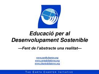 Educació per al   Desenvolupament Sostenible